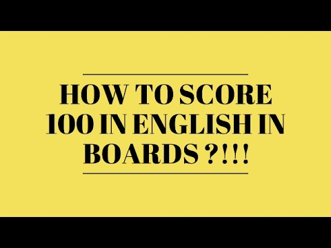 How to score 100 in English in Board Exam?