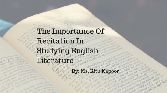 The Importance Of Recitation In Studying English Literature